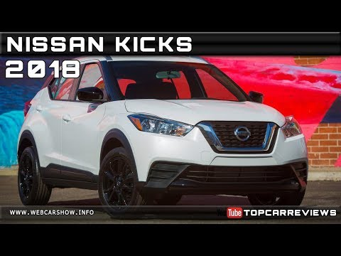 2018 NISSAN KICKS Review Rendered Price Specs Release Date