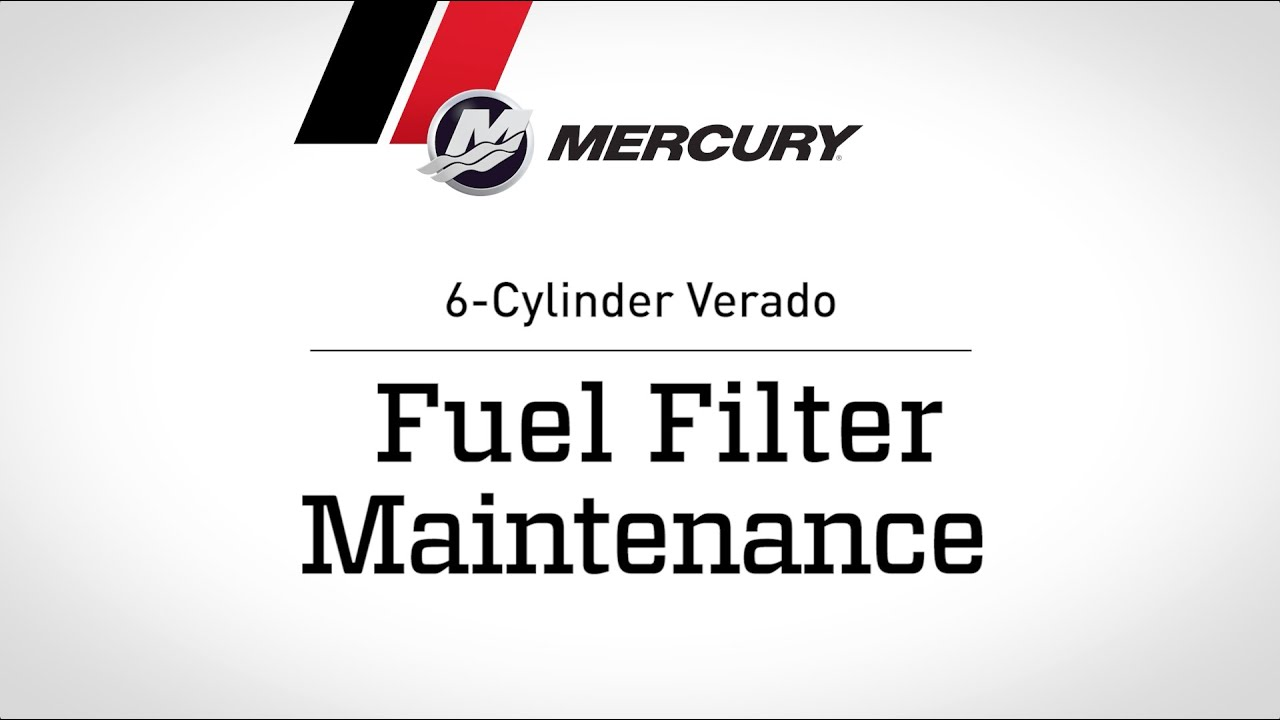hight resolution of mercury verado maintenance fuel filter