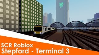 Roblox | Stepford County Railway 1.1 | Stepford Central to Airport Terminal 3 Timelapse