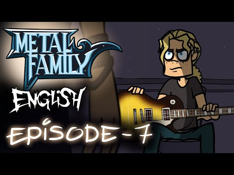 Metal Family season 1 episode 7