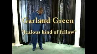 Garland Green Live - Jealous Kind Of Fella
