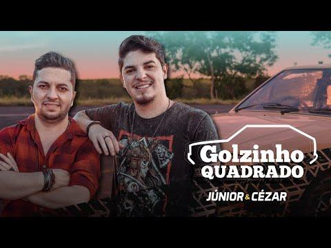 Junior e Cézar – Golzinho Quadrado