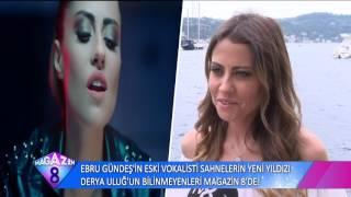 Ebru Gündeş'in Eski Vokalisti Sahnelerin Yeni Yıldızı Derya Uluğ'un Bilinmeyenleri
