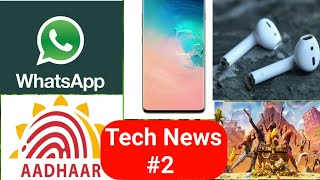Tech News #2 - Apple airpods 2, Whatsapp New feature, Aadhar Card, Fortnite 8 Launch, Galaxy s10