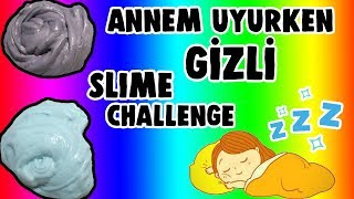 Annemiz Uyurken Çöplük Slime Challenge Çok Gizli Kağıttan Ne Çıkarsa Slaym Bidünya Oyuncak  🦄