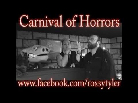 Late Night at the Horror Hotel wants you to watch Roxsy Tyler and her Carnival of Horrors