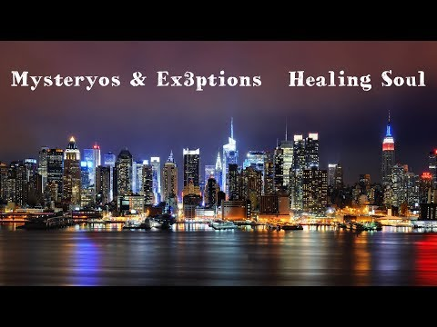 Mysteryos & Ex3ptions  - Healing Soul