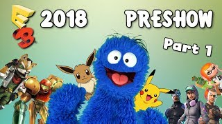 The Big Fat E3 2018 Preshow PART 1: Rumors and Expectations