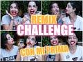 REMIX CHALLENGES | NO TE RIAS, CARITAS, MAKE UP || EDT