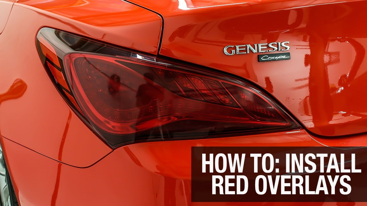 HOW TO: Install Red Taillight Tint Overlays | Hyundai Genesis Coupe
