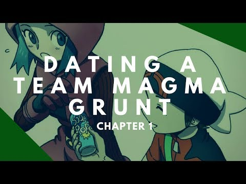 dating a team magma grunt ch 6