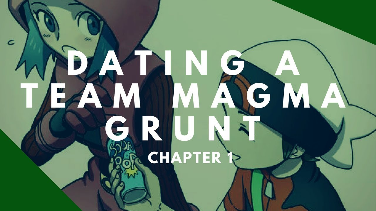 Dating a team magma grunt chapter 11