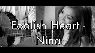 Foolish Heart - Nina (Guitar)
