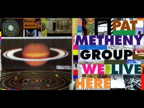 Pat Metheny  - Here To Stay