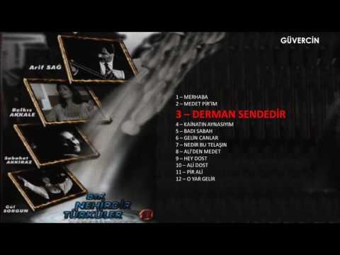 Arif sağ & Gül Sorgun - Derman Sendedir   [© Güvercin Müzik Official Audio]