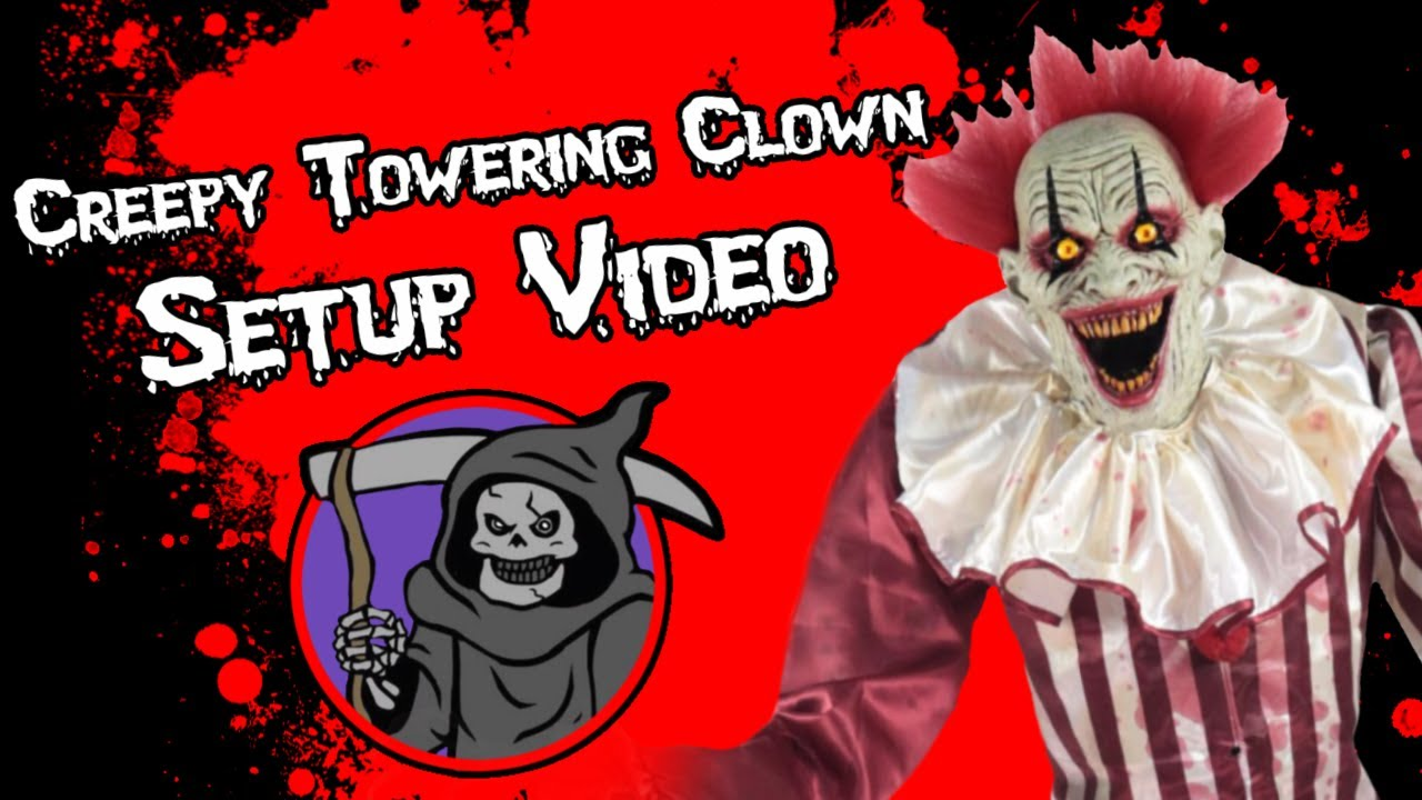 Creepy Towering Clown setup video