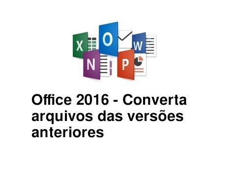 office-2016-modo-compatibilidade-em-arquivos-word,-excel,-power-point-versões-anteriores