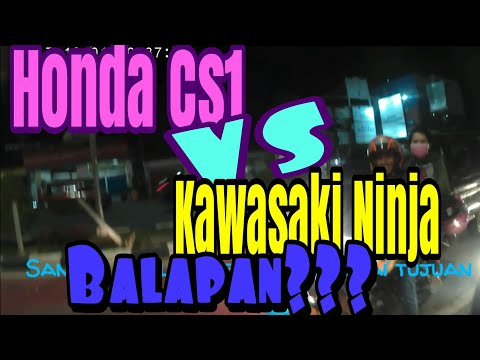 Honda CS1 VS Kawasaki Ninja, Balapan???