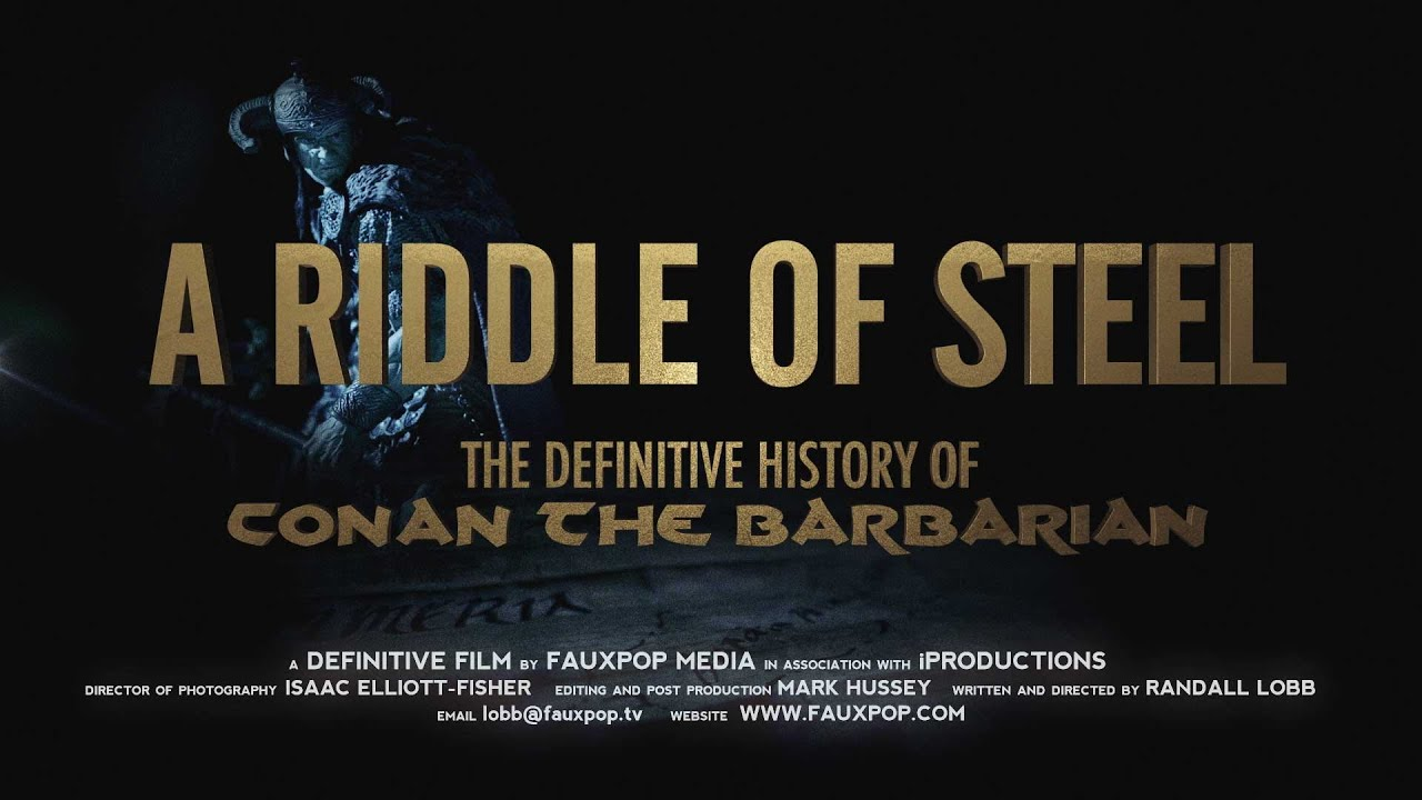 A Riddle Of Steel: The Definitive History of Conan the Barbarian ( Process  Teaser )