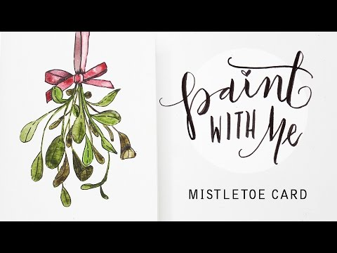 PAINT WITH ME: Watercolour Mistletoe Christmas Card (Beginner, Easy ...