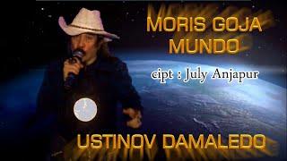 Lagu Timor Leste, MORIS GOJA MUNDO cipt JULY ANJAPUR voc USTINOV DAMALEDO