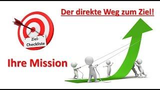 Ziele erreichen durch eine klare Mission - Maxiamler Erfolg durch Win-Win-Situationen
