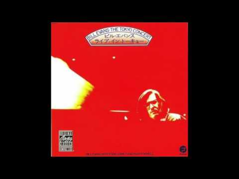 Bill Evans - The Tokyo Concert (1973 Full Album)