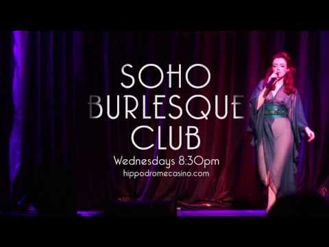 LIVE At The Hippodrome - The Soho Burlesque Club