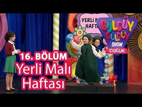 Güldüy Güldüy Show Çocuk 16. Bölüm, Yerli Malı Haftası