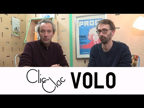 VOLO - l'interview Clic Clac