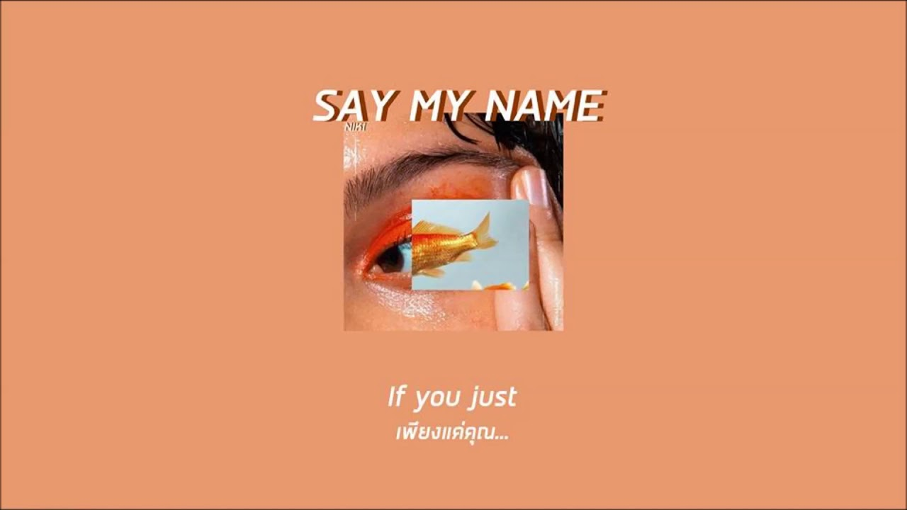 Download [ซับไทย] say my name - NIKI //lyrics #moodandtone