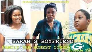 Download Family The Honest Comedy - SARAH'S BOYFRIEND (Family The Honest Comedy Episode 221)
