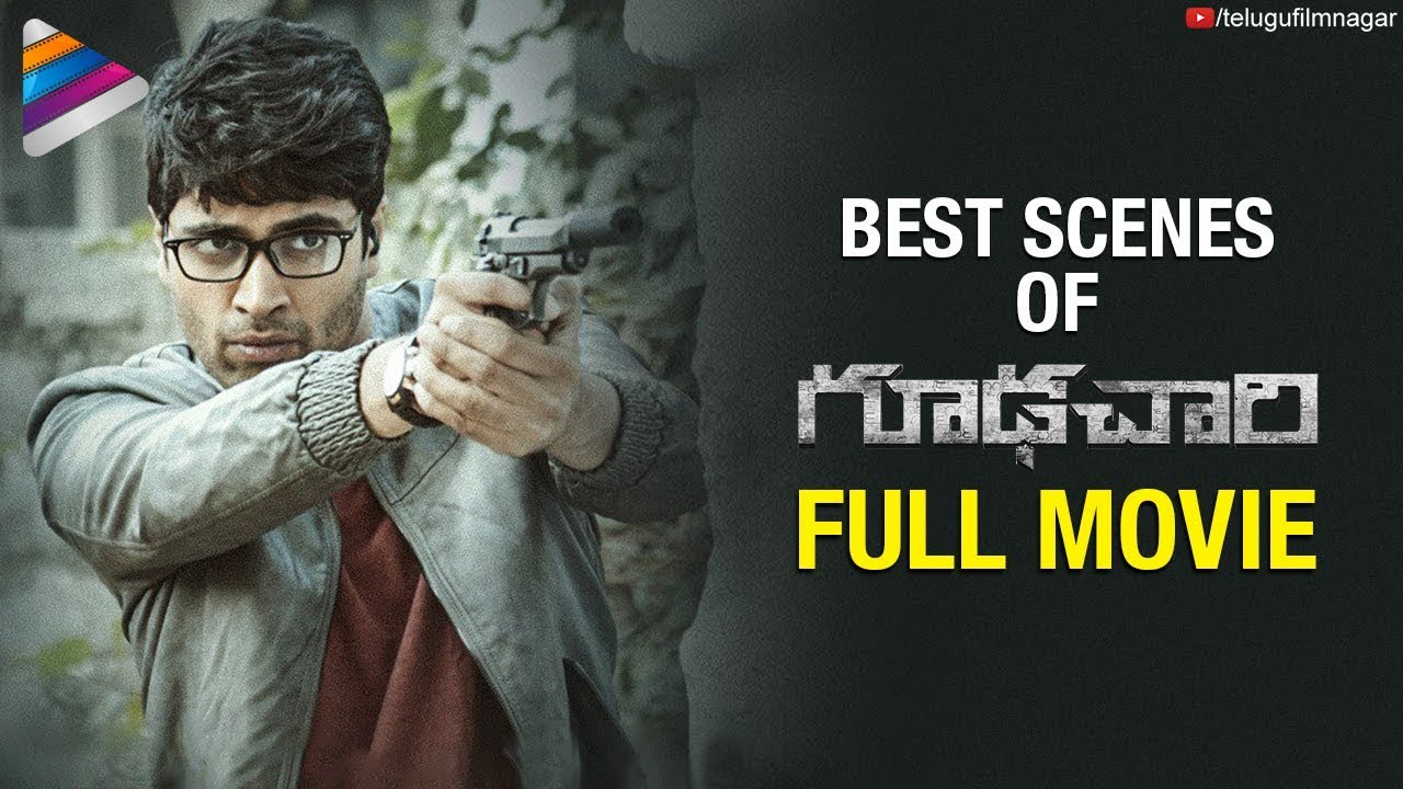 Download Best Scenes of Goodachari Telugu Full Movie | Adivi Sesh | Shashikiran | Telugu FilmNagar