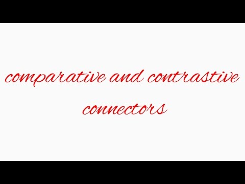 comparative and contrastive connectors