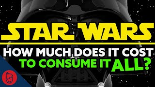 How Much Would It Cost To Watch ALL THE STAR WARS?