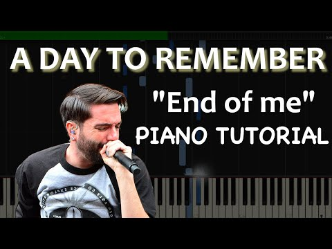 Visual Piano Tutorial: End of me  A Day to Remember