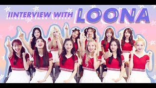 [Exclusive Interview] LOONA answers your questions!