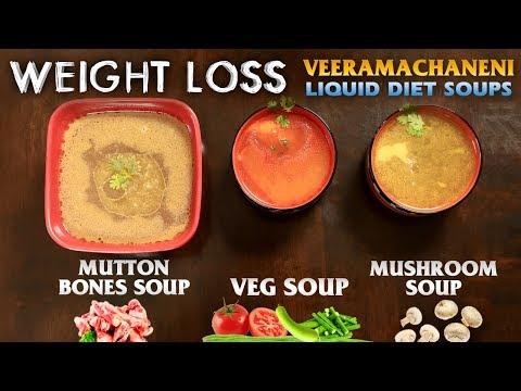 Veeramachaneni Liquid Diet Soups | Weight Loss | Veg Soup | Mushroom Soup | Mutton Bones Soup
