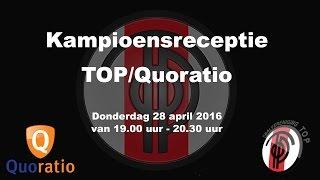 Kampioensreceptie TOP/Quoratio.