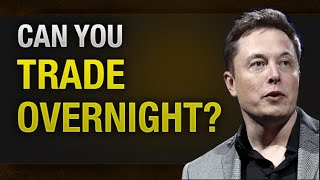 Can you trade aт night? [MUST WATCH] 💹 💰 💲