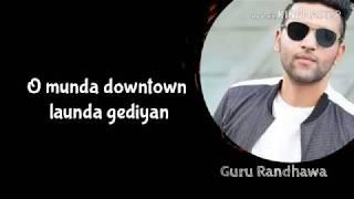 Downtown lyrics ||Guru Randhawa ||t-series