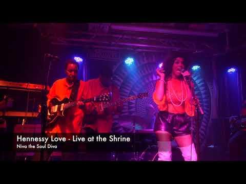 Live R&B #RNB  - Niva The Soul Diva - Hennessy Love #realmusic