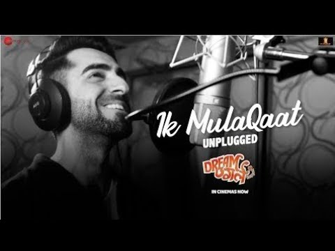 ik-mulaqaat-song-dream-girl-•-ayushman-khurana-version-•-nushrat-bharucha-•-9xm-gaana