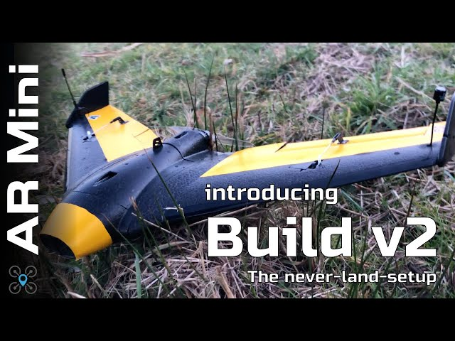 AR Wing Mini - Build V2 the never land setup