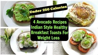 Avocado toast to get flat belly in 5 days, 4 fat burning breakfast recipes for weight loss & loss, low calorie recipes, ways eat avocado. av...