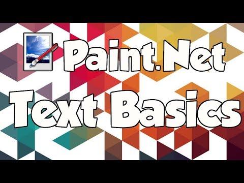 Paint.Net Tutorial: Text Basics - Super Easy!