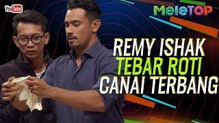 Jarang dapat tengok Remy Ishak tebar roti canai sampai terbang! | MeleTOP | Nabil & Elfira Loy