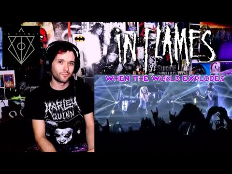 IN FLAMES - WHEN THE WORLD EXPLODES | LIVE (REACTION)