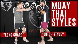 3 Styles of Muay Thai Guards (Long Guard, Dutch, Etc.)