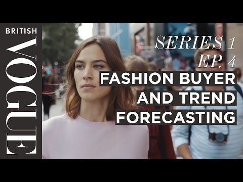 Fashion Buyer and What is a Trend Forecaster | S1, E4 | Future of Fashion | British Vogue